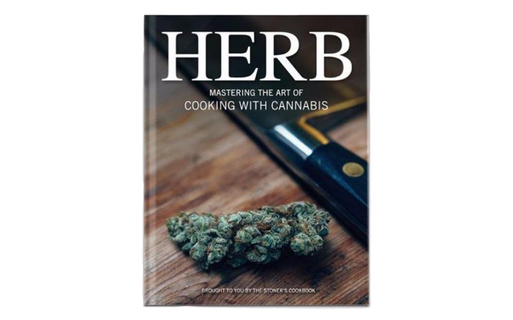 Herb: Mastering the Art of Cooking with Cannabis cookbook