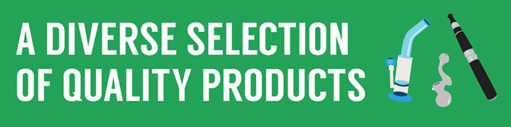 what to look for in a head shop: diverse selection of quality products