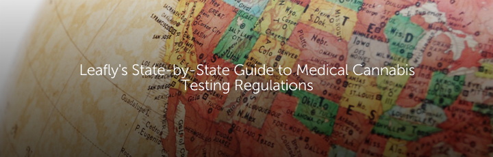 Leafly's State-by-State Guide to Medical Cannabis Testing Regulations