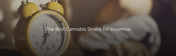 The Best Cannabis Strains for Insomnia