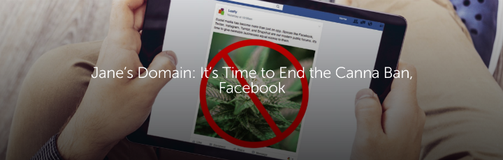 Jane's Domain: It's Time to End the Canna Ban, Facebook