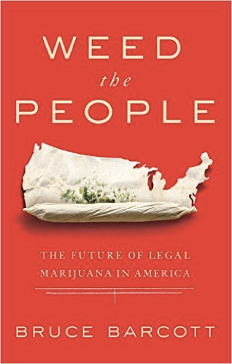 Weed the People: The Future of Legal Marijuana in America
