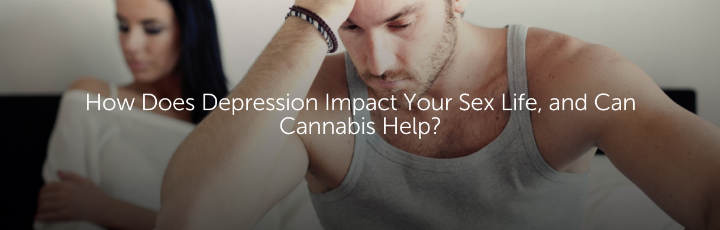 How Does Depression Impact Your Sex Life, and Can Cannabis Help?