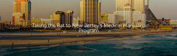 Taking the Bat to New Jersey's Medical Marijuana Program
