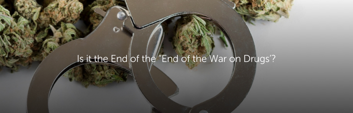 """Is it the End of the """"End of the War on Drugs'?"""