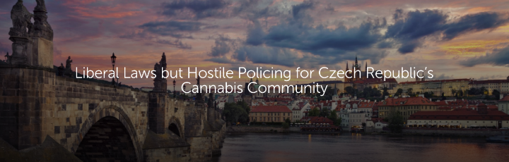 Liberal Laws but Hostile Policing for Czech Republic's Cannabis Community