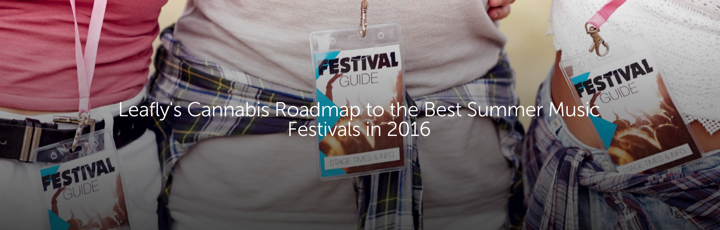 Leafly's Cannabis Roadmap to the Best Summer Music Festivals in 2016