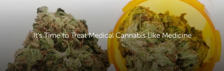 It's Time to Treat Medical Cannabis Like Medicine