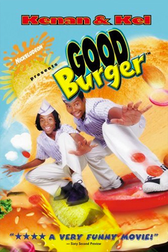 """Kenan & Kel """"Good Burger"""" movie poster"""