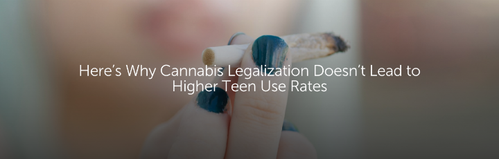 Here's Why Cannabis Legalization Doesn't Lead to Higher Teen Use Rates