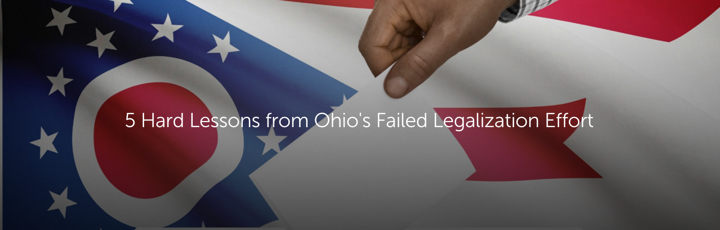 5 Hard Lessons from Ohio's Failed Legalization Effort