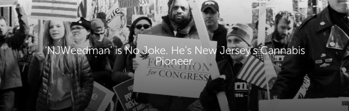 'NJWeedman' is No Joke. He's New Jersey's Cannabis Pioneer.