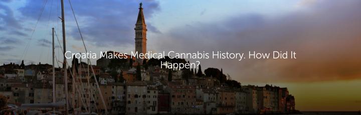 Croatia Makes Medical Cannabis History. How Did It Happen?