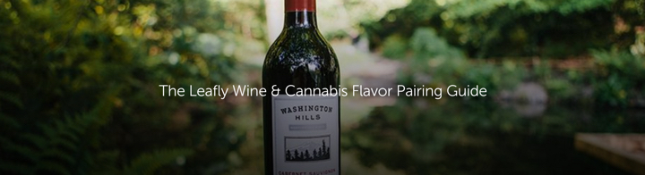 The Leafly Wine & Cannabis Flavor Pairing Guide
