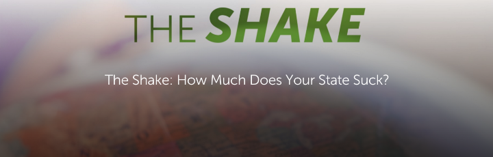 The Shake: How Much Does Your State Suck?