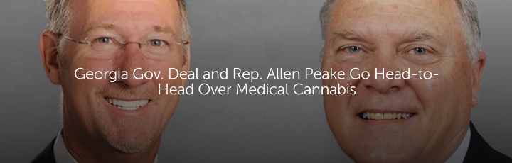 Georgia Gov. Deal and Rep. Allen Peake Go Head-to-Head Over Medical Cannabis