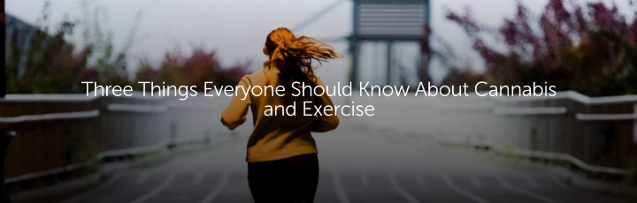 Three Things Everyone Should Know About Cannabis and Exercise