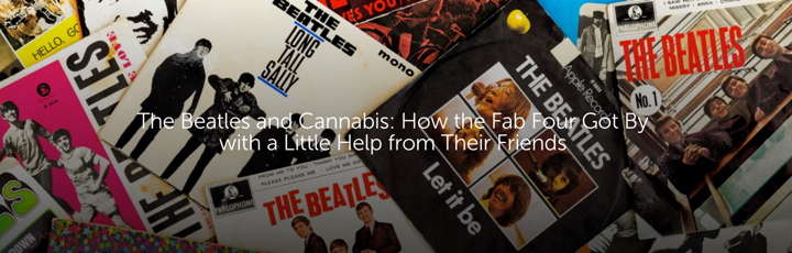 The Beatles and Cannabis: How the Fab Four Got By with a Little Help from Their Friends