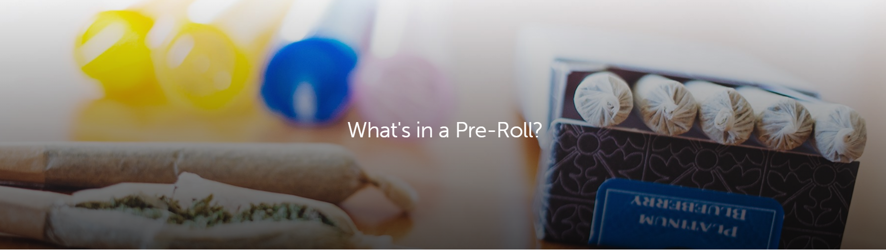 what is in a cannabis pre-roll